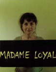 Photo de madame Loyal